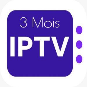 ABONNEMENT IPTV 3 MOIS